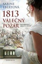 1813 Válečný požár