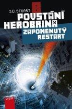 Povstání Herobrina 8 Zapomenutý restart