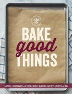 Bake Good Things