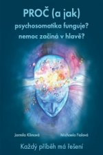 Proč (a jak) psychosomatika funguje?