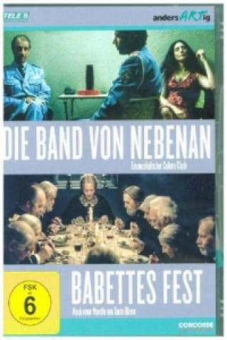 Die Band von nebenan / Babettes Fest