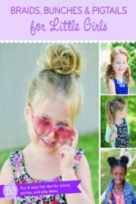 Braids, Bunches & Pigtails for Little Girls