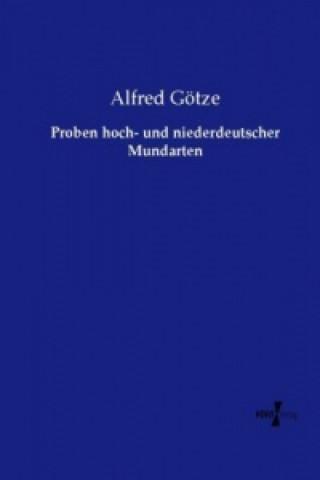 Proben hoch- und niederdeutscher Mundarten