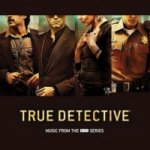 True Detective, 1 Audio-CD (Soundtrack)