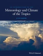 Introduction to the Meteorology and Climate of the Tropics