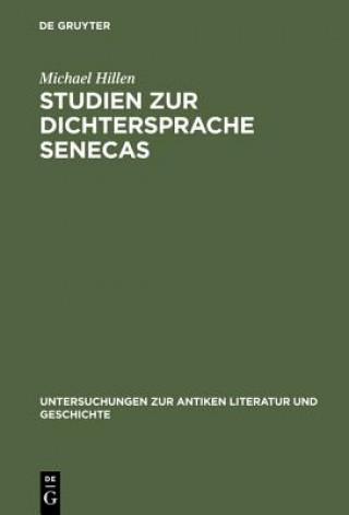 Studien Zur Dichtersprache Senecas