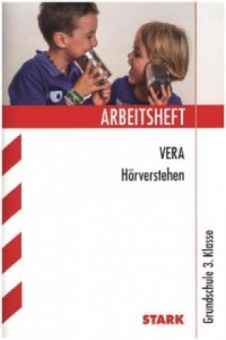 Arbeitsheft VERA Hörverstehen, Grundschule 3. Klasse