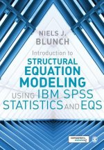 Introduction to Structural Equation Modeling Using IBM SPSS