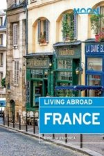 Moon Living Abroad France (3rd ed)
