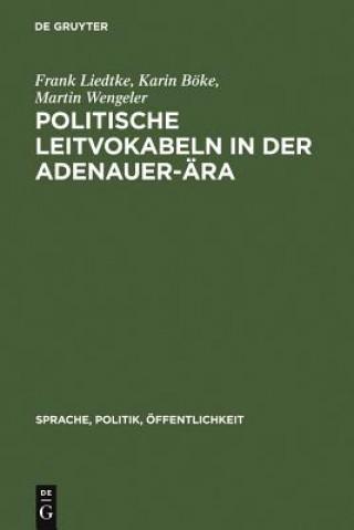 Politische Leitvokabeln in der Adenauer-AEra