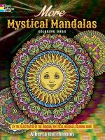 More Mystical Mandalas Coloring Book