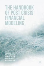 Handbook of Post Crisis Financial Modelling