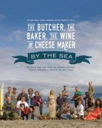 Butcher, the Baker, the Wine and Cheese Maker by the Sea