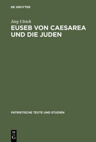 Euseb Von Caesarea Und Die Juden