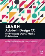 Learn Print and Digital Media Publication Using Adobe Indesign CC