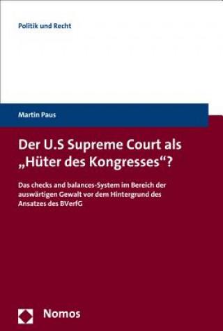 Der U.S. Supreme Court als Hüter des Kongresses?