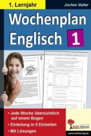 Wochenplan Englisch, 1. Lernjahr
