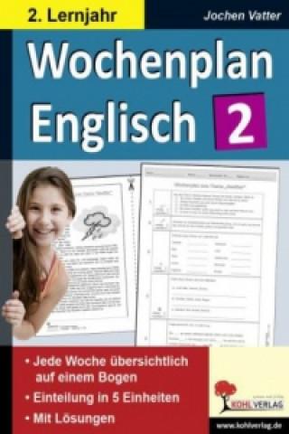 Wochenplan Englisch, 2. Lernjahr