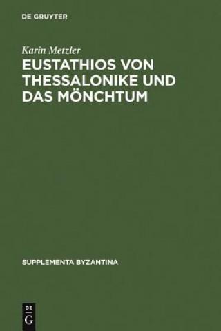 Eustathios von Thessalonike und das Moenchtum
