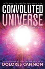 Convoluted Universe: Book Five