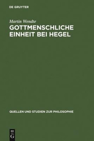 Gottmenschliche Einheit Bei Hegel