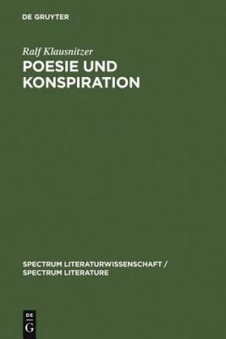Poesie Und Konspiration