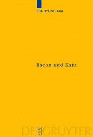 Bacon Und Kant