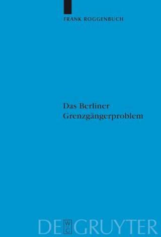 Berliner Grenzgangerproblem