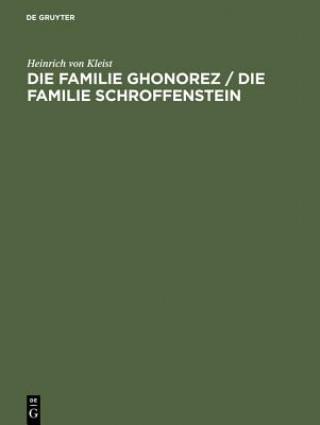 Die Familie Ghonorez / Die Familie Schroffenstein