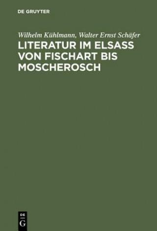 Literatur Im Elsass Von Fischart Bis Moscherosch