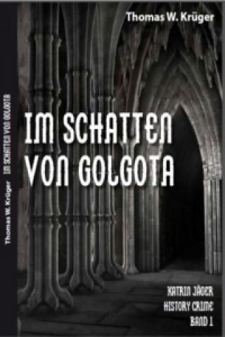 Katrin Jäger History Crime Band 1