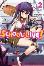 School-Live!, Vol. 2