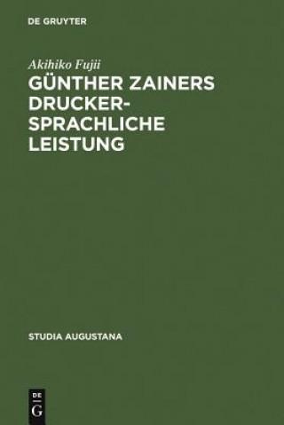Gunther Zainers Druckersprachliche Leistung