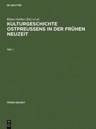 Kulturgeschichte Ostpreussens in Der Fruhen Neuzeit