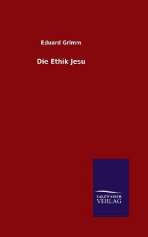 Die Ethik Jesu