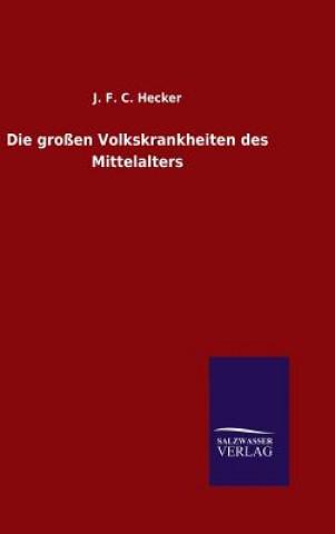 Gro en Volkskrankheiten Des Mittelalters