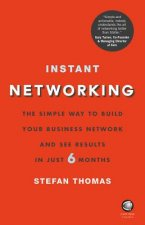 Extreme Networking: How to Build Your Network Simply and Profitably in Six Months