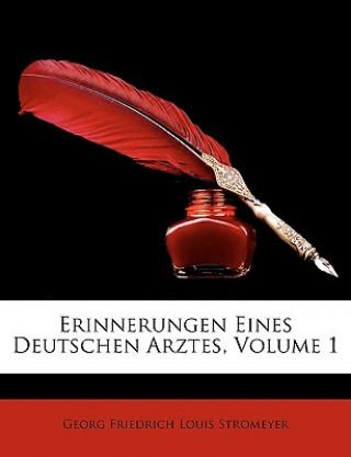 Erinnerungen Eines Deutschen Arztes, Erster Band