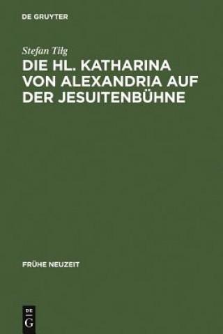 Die Hl. Katharina von Alexandria auf der Jesuitenbuhne