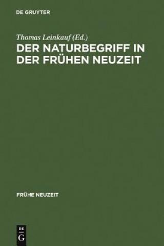 Der Naturbegriff in Der Fruhen Neuzeit