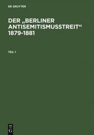 Der Berliner Antisemitismusstreit 1879-1881