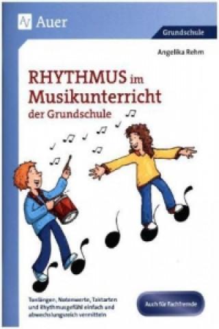 Rhythmus im Musikunterricht der Grundschule