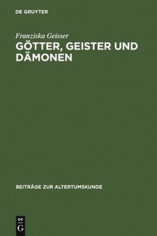 Goetter, Geister Und Damonen