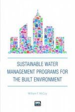 Sustainable Water Management Programs for the Built Environment