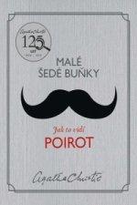 Malé šedé buňky Jak to vidí Poirot