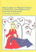 Garden as Woman's Space in Twelfth and Thirteenth Century Li