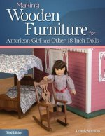 Making Wooden Furniture for American Girl and Other 18-Inch Dolls