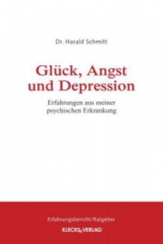 Glück, Angst und Depression