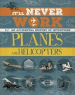 It'll Never Work: Aeroplanes and Helicopters