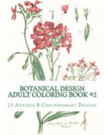 Botanical Design Adult Coloring Book #2